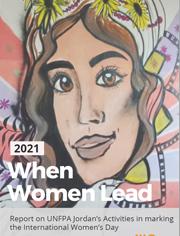 UNFPA Jordan commemorating the efforts of Women Leaders in Jordan on the  International Women's Day in 2021